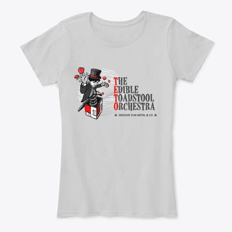 10. The Edible Toadstool Orchestra - Woman Shirt Light Grey - Merch